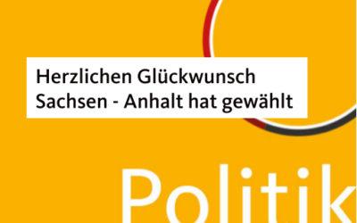 Sachsen-Anhalt hat gewählt – Gratulation an Ministerpräsident Reiner Haseloff