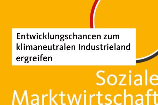 Entwicklungschancen Brandenburgs zum klimaneutralen Industrieland ergreifen