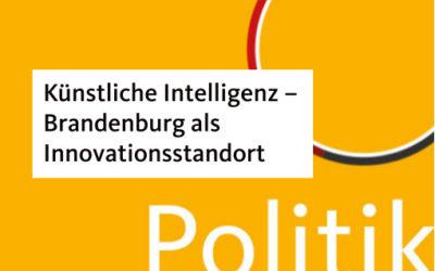 """PRESSESTATEMANT von Dr. Saskia Ludwig zur Aktuellen Stunde """"Künstliche Intelligenz – Brandenburg als Innovationsstandort etablieren"""" im Landtag Brandenburg"""