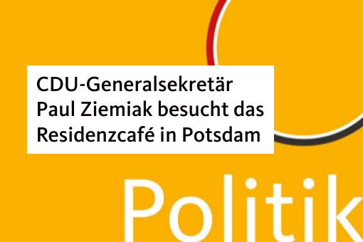CDU-Generalsekretär Paul Ziemiak besucht das Residenzcafé in Potsdam